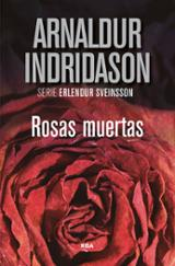 Rosas muertas - Indridason, Arnaldur