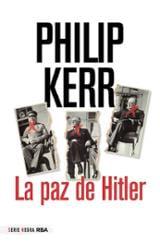 La paz de Hitler - Kerr, Philip
