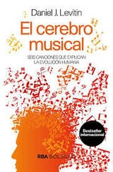 El cerebro musical - Levitin, Daniel J.