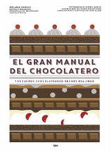 El gran manual del chocolatero - De Beauregard, Emmanuelle
