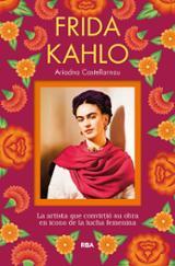 Frida Kahlo - Castellarnau, Ariadna