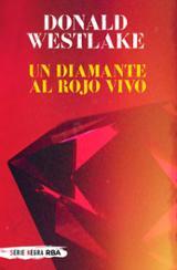 Un diamante al rojo vivo - Westlake, Donald E.