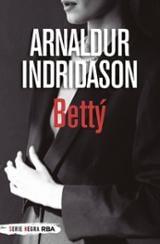 Bettý - Indridason, Arnaldur