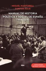 Manual de historia política y social de España (1808-2018) - Julià, Santos