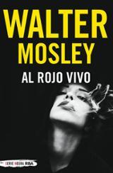 Al rojo vivo - Mosley, Walter