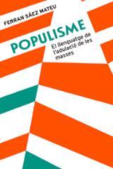 Populisme - Sáez Mateu, Ferran