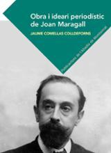 Obra i ideari periodístic de Joan Maragall - Comellas Colldeforns, Jaume