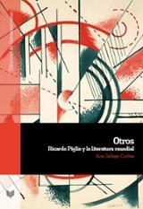 Otros: Ricardo Piglia y la literarua mundial