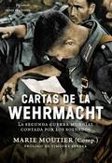 Cartas de la Wehrmacht - Moutier, Marie
