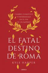 El fatal destino de Roma - Harper, Kyle