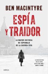 El espía y el traidor - Macintyre, Ben
