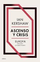 Ascenso y crisis - Kershaw, Ian
