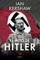 El mito de Hitler - Kershaw, Ian