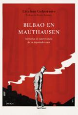 Bilbao en Mauthausen - Galparsoro, Etxahun