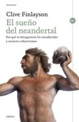 El sueño del neandertal - Finlayson, Clive