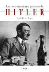 Las conversaciones privadas de Hitler - Trevor-Roper, Hugh