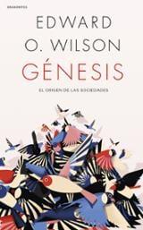 Génesis - Wilson, Edward O.