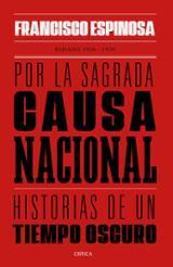 Por la sagrada causa nacional - Espinosa, Francisco