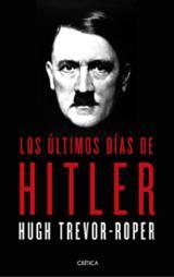 Los últimos días de Hitler - Trevor-Roper, Hugh