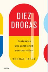 Diez drogas - Hager, Thomas