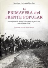 La primavera del Frente Popular - Espinosa Maestre, Francisco