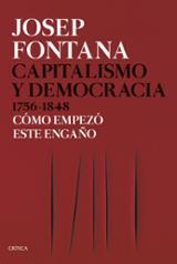 Capitalismo y democracia 1756-1848 - Fontana, Josep