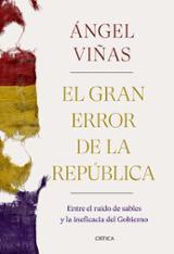 El gran error de la República - Viñas, Ángel