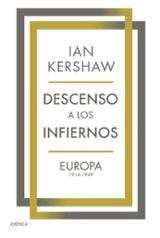 Descenso a los infiernos - Kershaw, Ian
