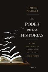 El poder de las historias - Puchner, Martin