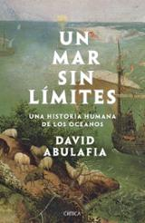 Un mar sin límites - Abulafia, David
