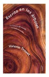 Escrito en los árboles - Trouet, Valerie