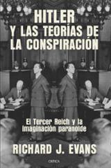 Hitler y las teorías de la conspiración - Evans, Richard J.