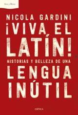 ¡Viva el latín! - Gardini, Nicola