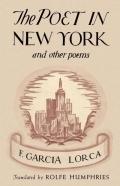 Poeta en Nueva York y otros escritos. The poet in New York and ot