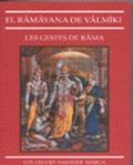 El Ramayana de Valkimi. Les gestes de Rama