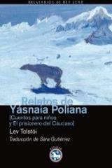 Relatos de Yasnaia Poliana
