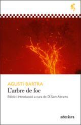 L´arbre de foc - Bartra, Agustí