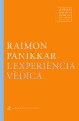L´Experència vèdica - Panikkar, Raimon