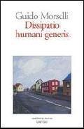 Dissipatio humani generis - Morselli, Guido