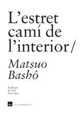 L´estret camí de l´interior - Basho, Matsuo