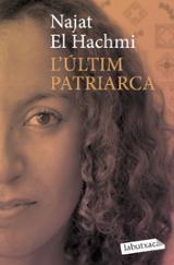 L´últim patriarca - El Hachmi, Najat