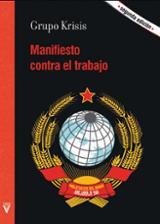 Manifiesto contra el trabajo - Grupo Krisis