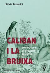 Caliban i la bruixa - Federici, Silvia