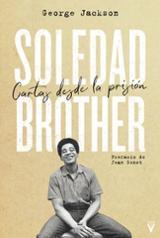 Soledad Brother. Cartas desde la prisión - Jackson, George