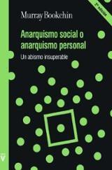 Anarquismo social o anarquismo personal - Bookchin, Murray