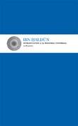 Introducción a la Historia Universal. Al-Muqaddima - Ibn Jaldún