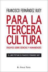 Para la Tercera Cultura. Ensayos sobre Ciencias y Humanidades
