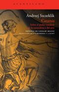 Catarsis. Sobre el poder curativo de la naturaleza y del arte - Szczeklik, Andrzej