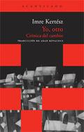 Yo, otro (bolsillo) - Kertesz, Imre