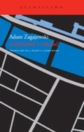Solidaridad y Soledad - Zagajewski, Adam